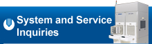 System and Service Inquiries